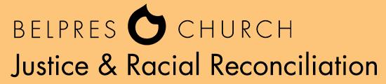 BelPres Justice & Racial Reconciliation